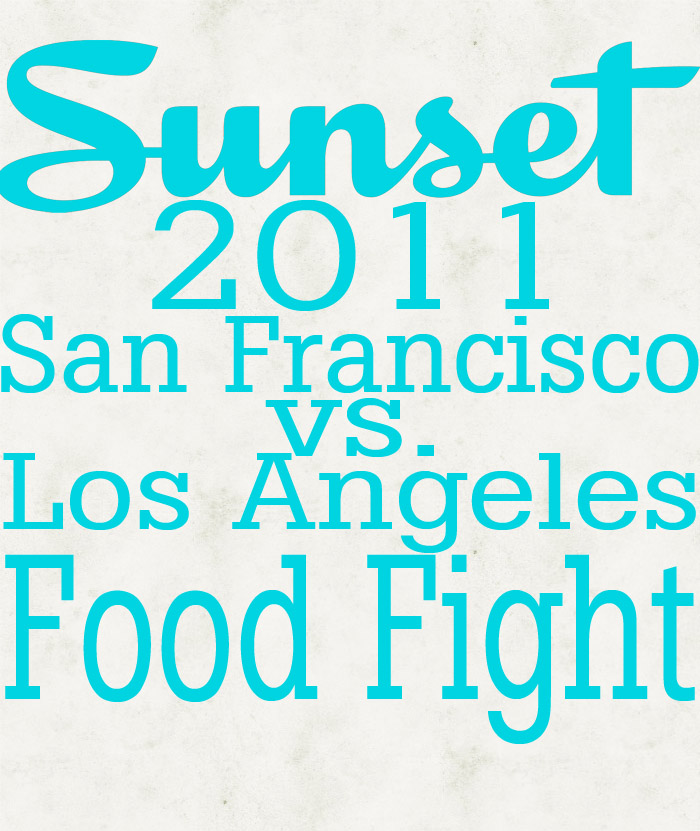 San Francisco vs Los Angeles Food Fight